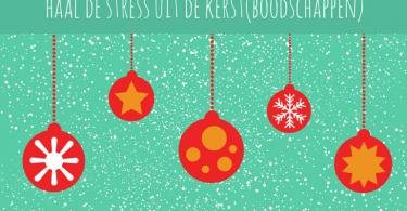 Haal de stress uit de kerst(boodschappen)